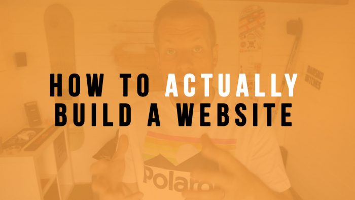 HOW TO ACTUALLY BUILD A WEBSITE